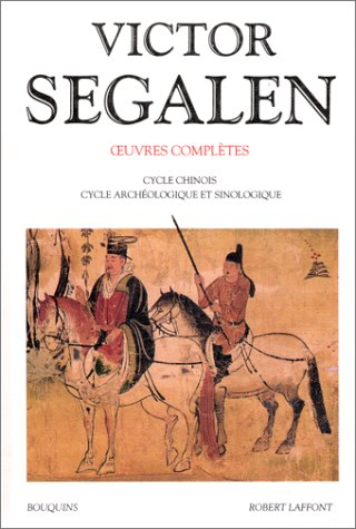 9782221067055: Oeuvres compl�tes de Victor Segalen, tome 2