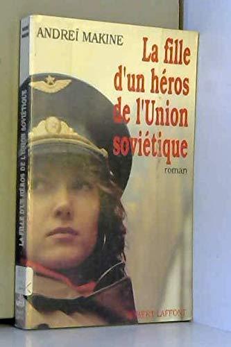 9782221067499: La fille d'un héros de l'Union Soviétique