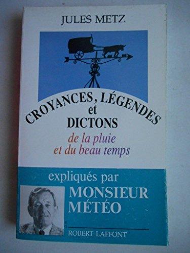 9782221067550: Croyances, legendes et dictons de la pluie et du beau temps (French Edition)