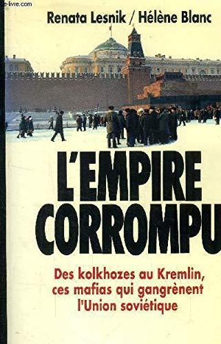 L'empire corrompu (French Edition): Renata Lesnik