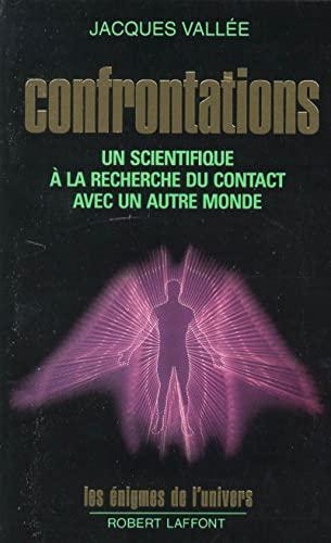 9782221067819: Confrontations. Un scientifique à la recherche du contact avec un autre monde