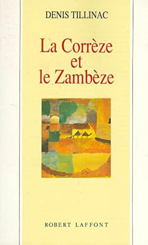 9782221067932: La Corrèze et le Zambèze : Les masques de l'éphémère
