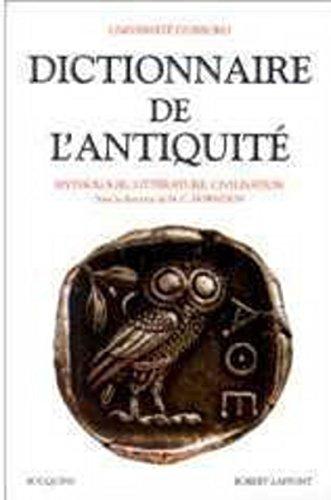 Dictionnaire de l'Antiquité : Mythologie, littérature, civilisation: M. C. Howatson