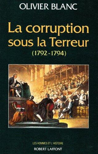 9782221069103: La corruption sous la Terreur: 1792-1794 (Les Hommes et l'histoire) (French Edition)