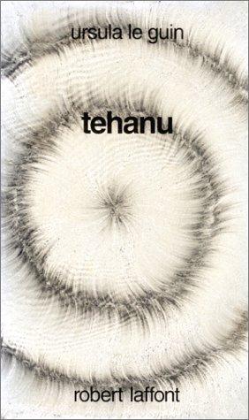 9782221069394: Terremer, Tome 4 : Tehanu : Le Dernier Livre De Terremer