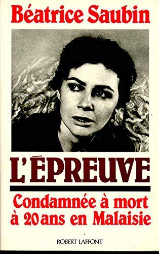 """L'epreuve: Condamnee a mort a vingt ans en Malaisie (Collection """"Vecu"""") (French ..."""