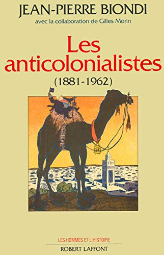 9782221069776: Les anticolonialistes (1881-1962)