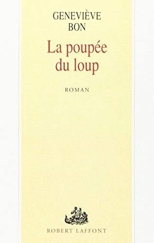 La poupee du loup: Roman (Romans francais): Bon, Genevieve