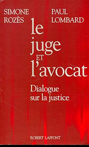 9782221069882: Le juge et l'avocat: Dialogue sur la justice (French Edition)