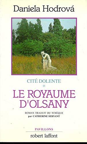 9782221070277: Cité dolente, N° 1 : Le royaume d'Olsany
