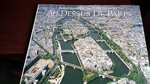 Au-dessus de Paris.: Cameron,Robert. Salinger,Pierre.