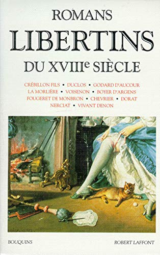 Romans libertins du XVIIIe siecle (Bouquins) (French Edition): Collectif