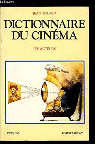 9782221071632: Dictionnaire du cinéma : Tome 2, Les acteurs (Bouquins)