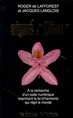 9782221074091: Sign� Dieu : � la recherche d'un code num�rique exprimant la loi d'harmonie qui r�git le monde