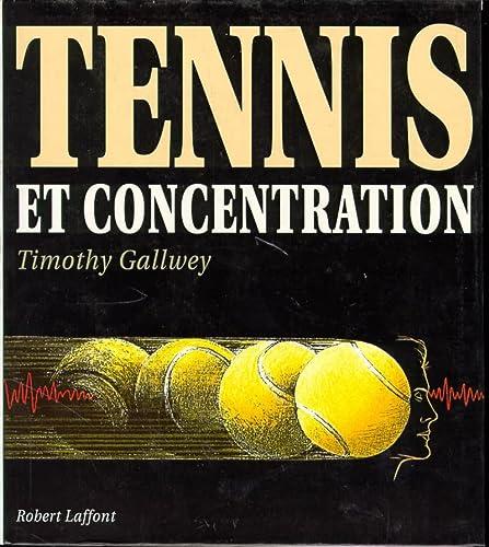 9782221074411: Tennis et concentration