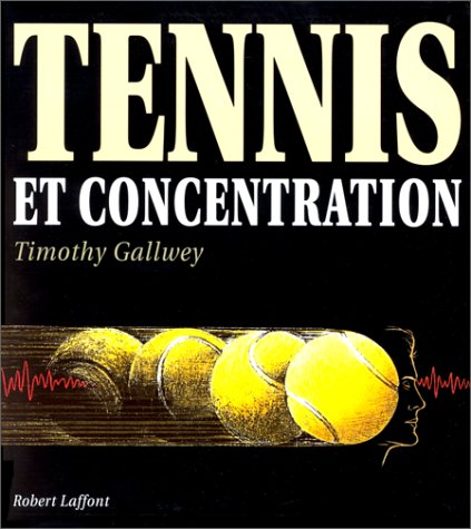 9782221074411: Tennis et Concentration