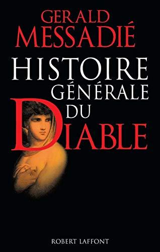 9782221074916: Histoire generale du diable (French Edition)