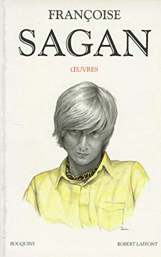 OEuvres (Bouquins) (French Edition): Sagan, Francoise