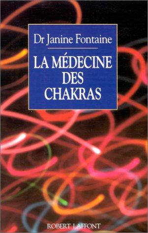 9782221074992: La Médecine des chakras