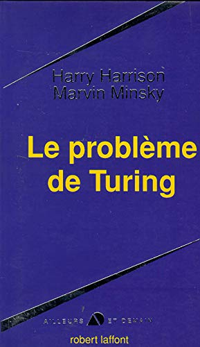 Le probleme de turing (French Edition): Harry Harrison