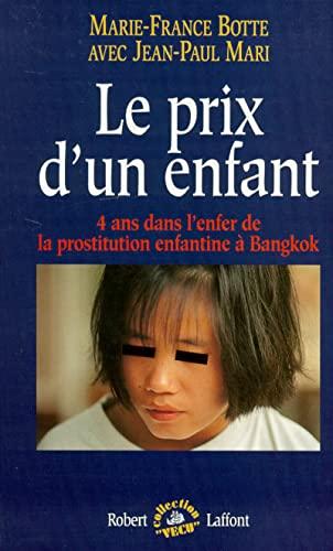 PRIX D'UN ENFANT -LE: Botte, Marie-France; Mari, Jean-Paul