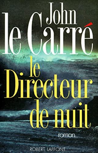 9782221076088: Le directeur de nuit (French Edition)