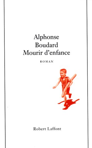 9782221076989: Mourir d'Enfance (French Edition)