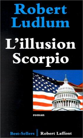 9782221077061: L'Illusion scorpio