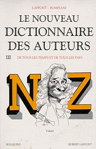 Le Nouveau dictionnaire des auteurs de tous: Robert Laffont et