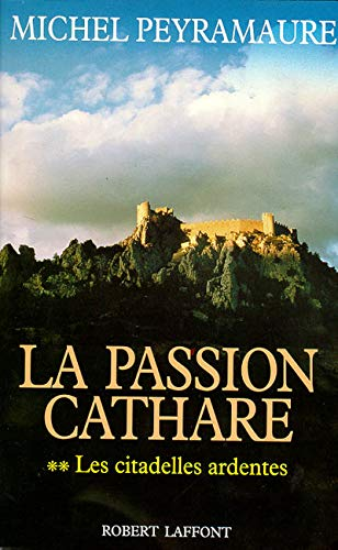 9782221077306: La Passion cathare, volume 2