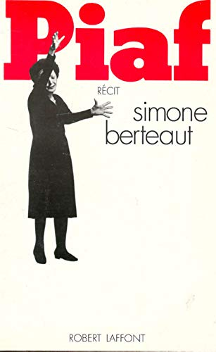 Piaf: Bertaut, Simone