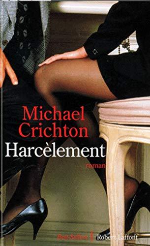 Harcelement (French Edition): Michael Crichton