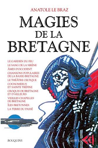 Magies de la Bretagne, tome 2: Le Braz, Anatole