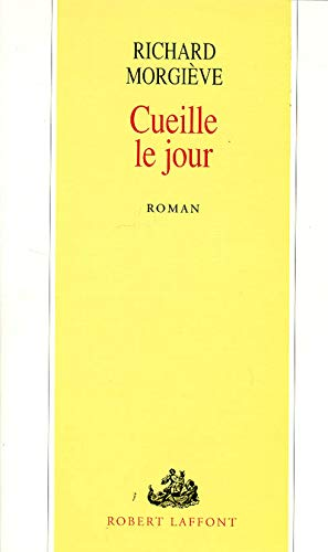 9782221078280: Cueille le jour: Roman (French Edition)