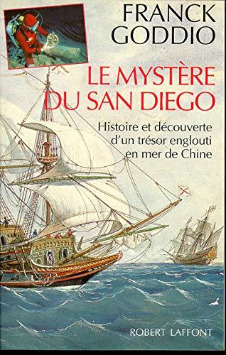 Le mysteÌ re de San Diego: Histoire et deÌ couverte d'un treÌ sor englouti en mer de Chine (L&...