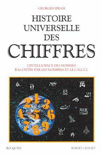 9782221078372: Histoire universelle des chiffres. L'Intelligence des hommes racontée par les nombres et les calculs, tome 2