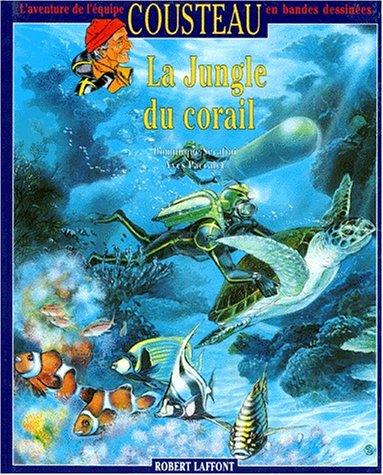 9782221078747: Jungle du corail