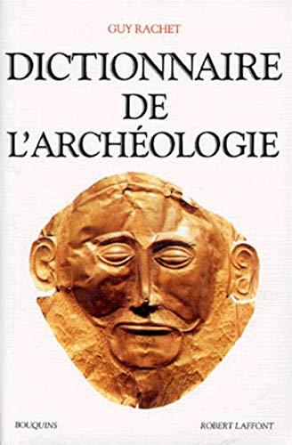 9782221079041: Dictionnaire de l'archéologie