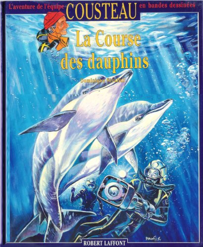 9782221079270: La Course des dauphins
