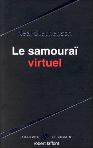 9782221079461: Le samouraï virtuel