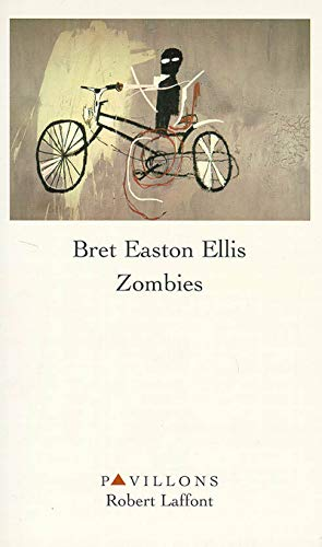 Zombies (Pavillons) (French Edition): Ellis, Bret Easton