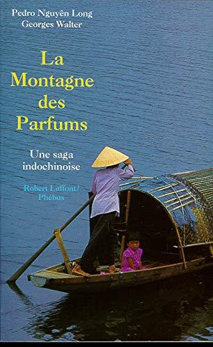 """La montagne des parfums (Collection """"Vecu"""") (French: Nguyen, Pedro Long"""