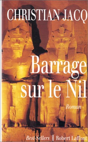 9782221079997: Barrage sur le Nil: Roman (Best-sellers) (French Edition)