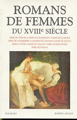 Romans de femmes du XVIIIe sie?cle (Bouquins): Madame de Tencin