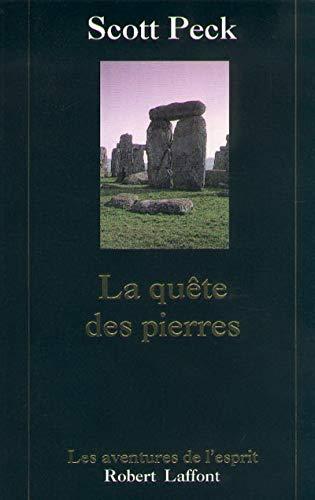 La quête des pierres: Peck, M. Scott (Morgan Scott)