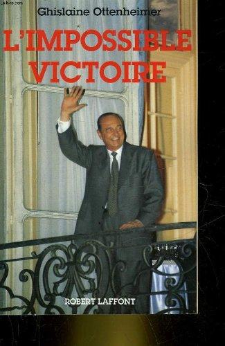 L'Impossible victoire Ottenheimer, Ghislaine: L'Impossible victoire Ottenheimer,