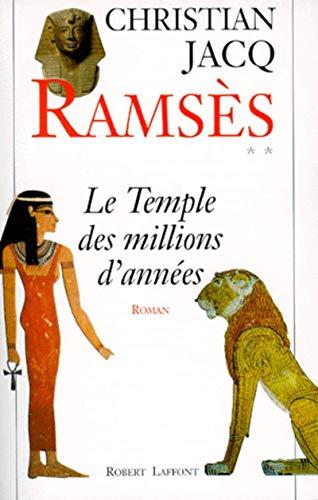 Le temple des millions d'annees: Roman (Ramses): Christian Jacq