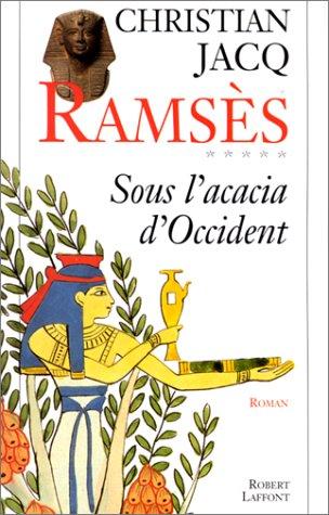 9782221081570: Ramsès, tome 5 : Sous l'acacia d'Occident