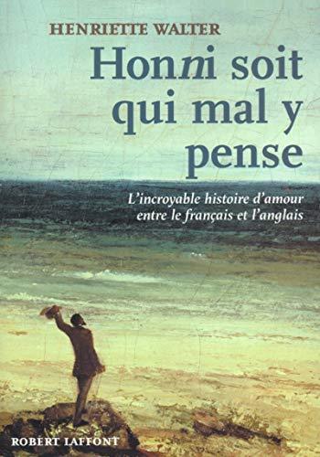 Honni Soit Qui Mal y Pense : Henriette Walter