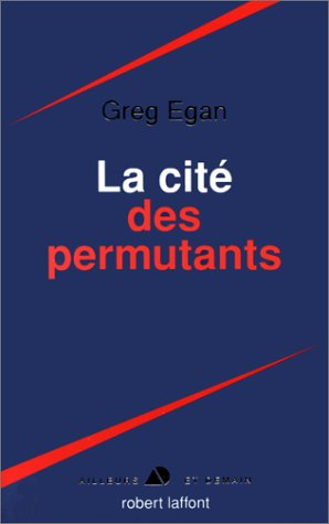 9782221081778: La Cité des permutants
